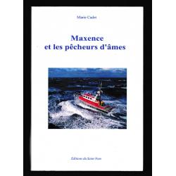 LIVRE : Maxence et les...