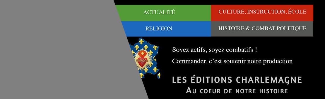 Actualités des Éditions Charlemagne